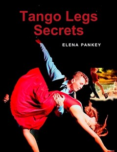 (ebook) Tango Legs Secrets - Entertainment Dance