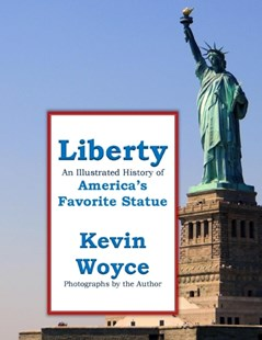 (ebook) Liberty: An Illustrated History of America's Favorite Statue - History