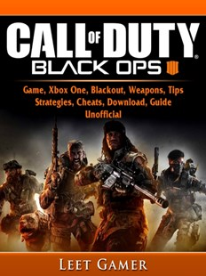 (ebook) Call of Duty Black Ops 4 Game, Xbox One, Blackout, Weapons, Tips, Strategies, Cheats, Download, Guide Unofficial - Entertainment Game Guides