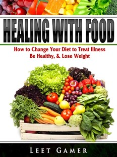 (ebook) Healing with Food - Cooking Health & Diet