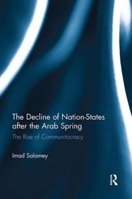 The Decline of Nation-states After the Arab Spring