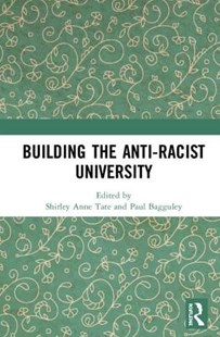 Building the Anti-Racist University by  (9780367001513) - HardCover - Education Tertiary