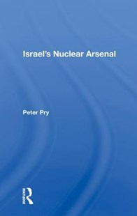 Israel's Nuclear Arsenal by Peter Pry (9780367017057) - HardCover - Science & Technology Engineering