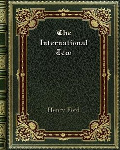 The International Jew by Henry Ford (9780368257742) - PaperBack - Reference