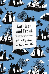 Kathleen and Frank by Christopher Isherwood (9780374180973) - PaperBack - Biographies General Biographies