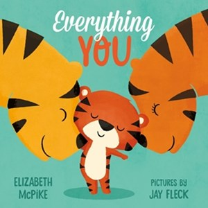Everything You: A Picture Book