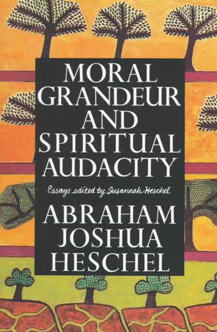 Moral Grandeur and Spirit Audacty