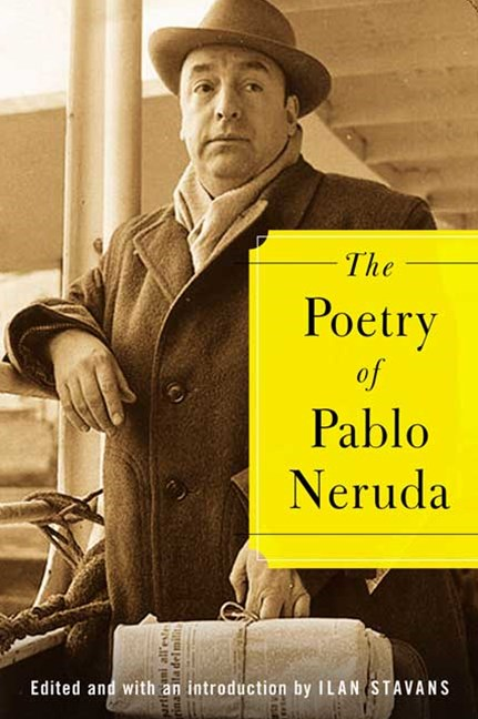 Poetry of Pablo Neruda