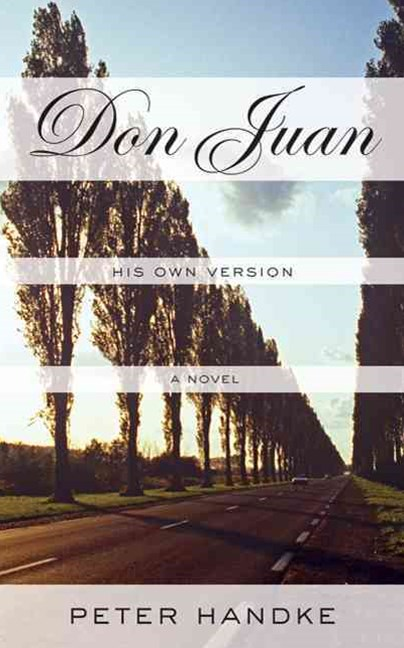 Don Juan: His Own Version