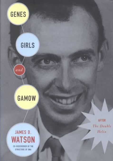 Genes, Girls and Gamow