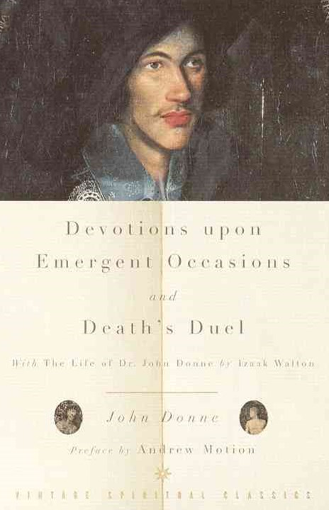 Devotions Upon Emergent Occasions/Death's Dual