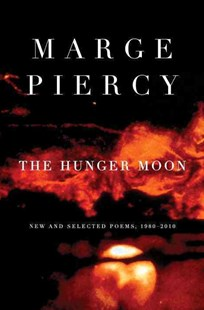 The Hunger Moon by Marge Piercy (9780375712029) - PaperBack - Poetry & Drama Poetry