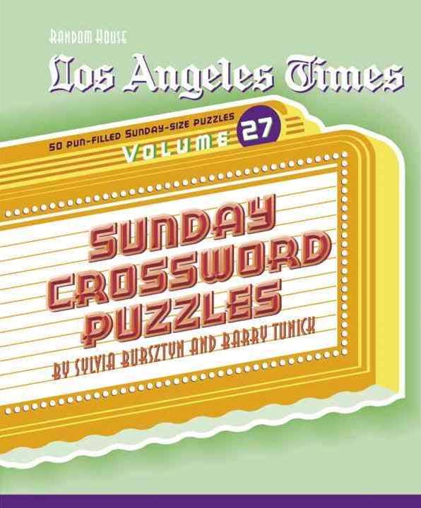Los Angeles Times Sunday Crossword Puzzles, Volume 27