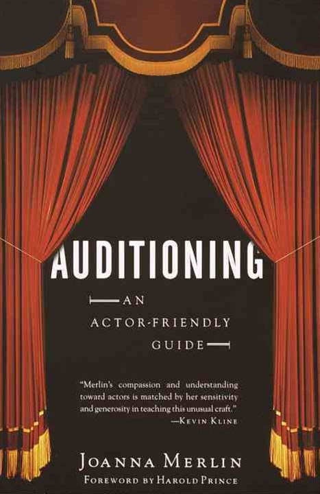 Auditioning: an Actor-Friendly Guid