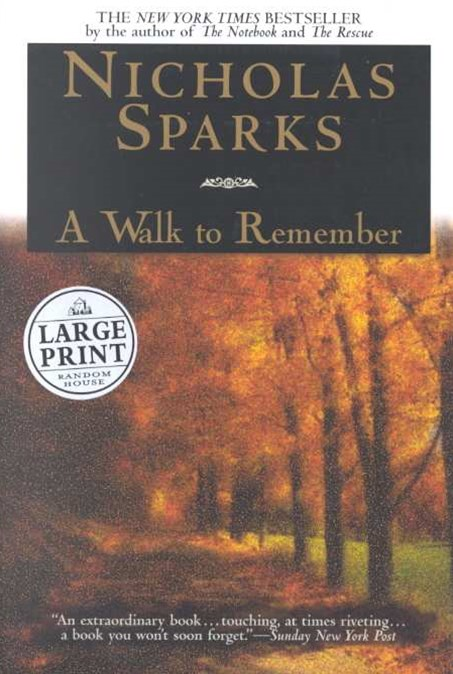 Large Print: A Walk To Remember