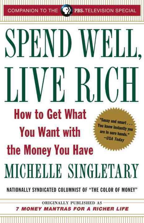 Spend Well, Live Rich