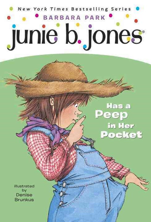 Junie B. Jones Has a Peep in Her Pocket
