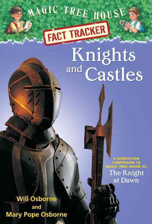 Magic Tree House Fact Tracker #2 Knights And Castles