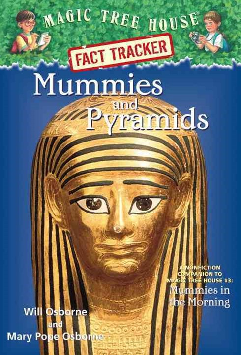 Magic Tree House Fact Tracker #3 Mummies and Pyramids