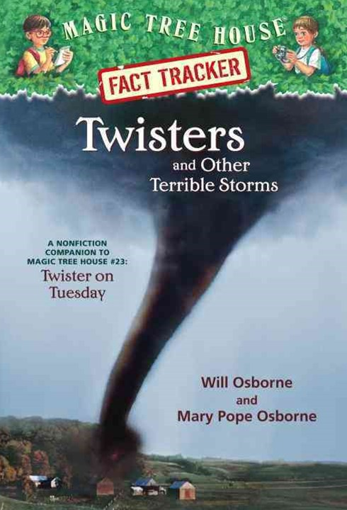 Magic Tree House Fact Tracker #8 Twisters And Other TerribleStorms