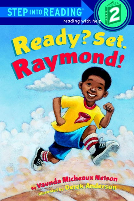 Ready? Set. Raymond!