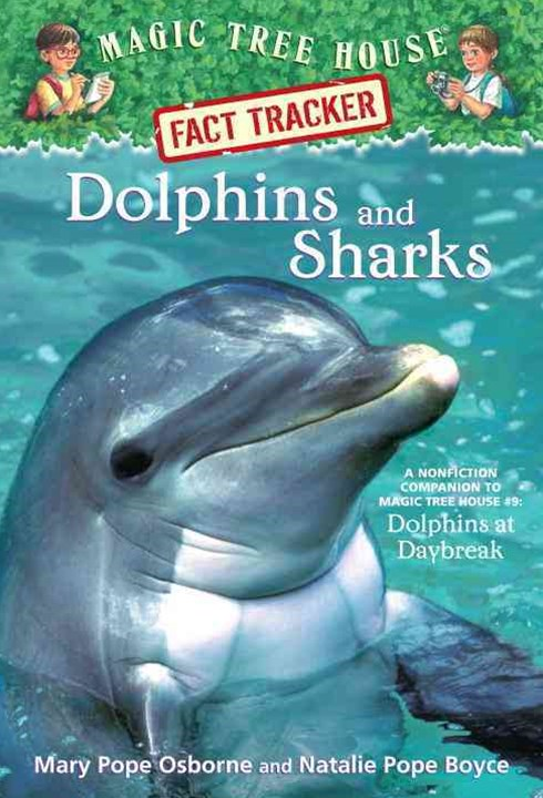 Magic Tree House Fact Tracker #9 Dolphins and Sharks