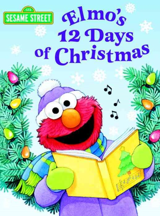 Elmo's 12 Days of Christmas: Sesame Street
