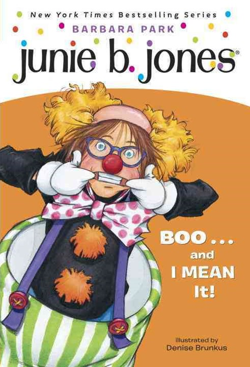 Junie B., First Grader - Boo...and I Mean It!
