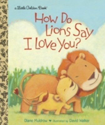 (ebook) How Do Lions Say I Love You?
