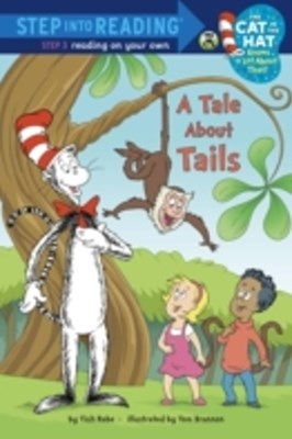 Tale About Tails (Dr. Seuss/The Cat in the Hat Knows a Lot About That!)