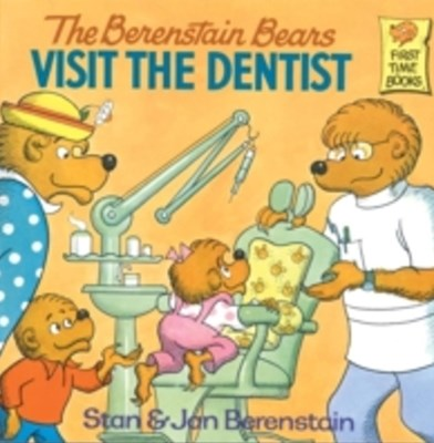 Berenstain Bears Visit the Dentist