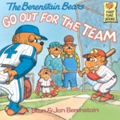 Berenstain Bears Go Out for the Team