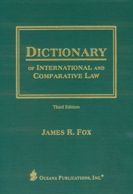 Dictionary of International and Comparative Law