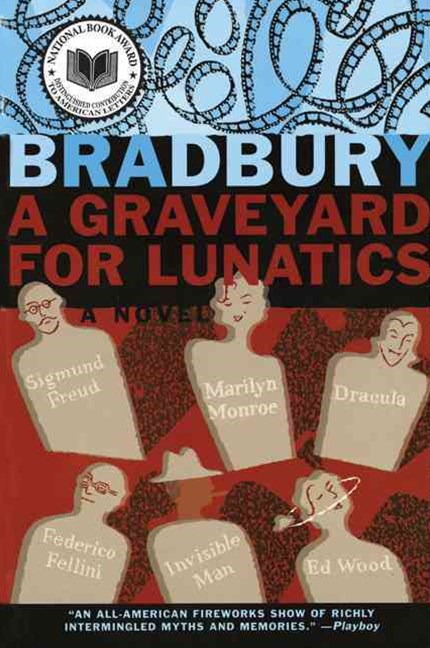 Graveyard for Lunatics