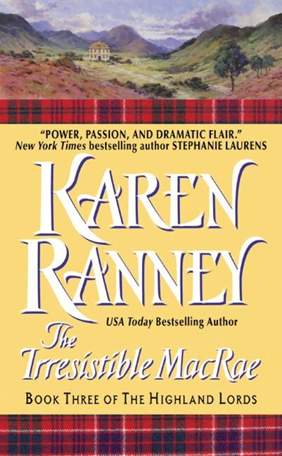 The Irresistible MacRae: Book Three of The Highland Lords