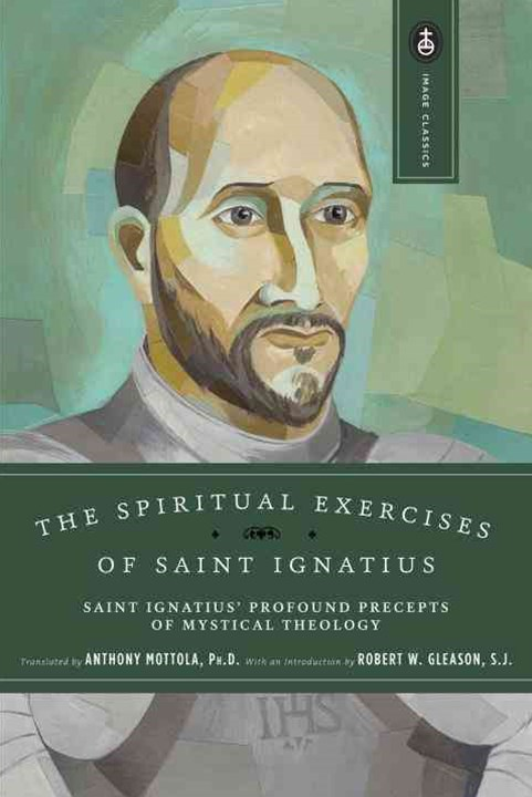 Spirit Exerc Of St Ignatius
