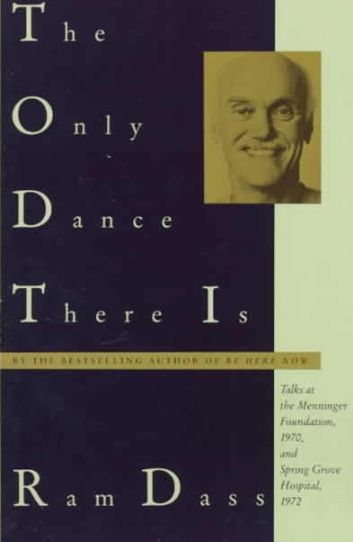 The Only Dance There Is