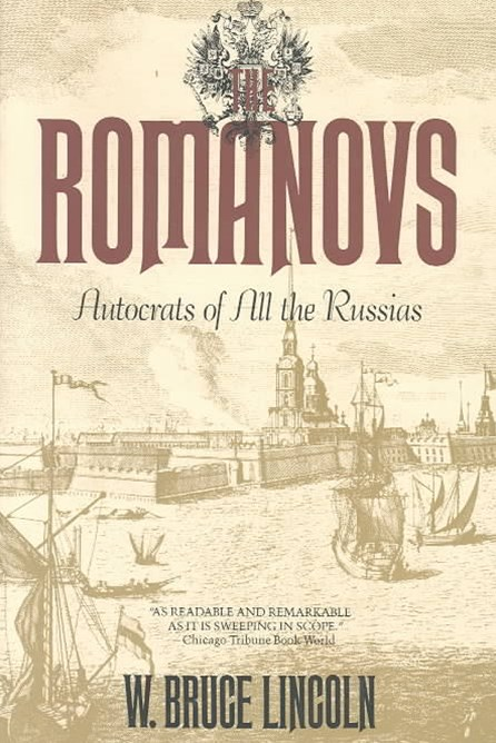 Romanovs: Autocrats of All the Russians