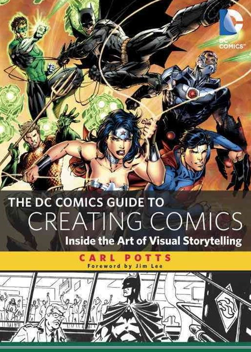 The DC Comics Guide to Creating Comics
