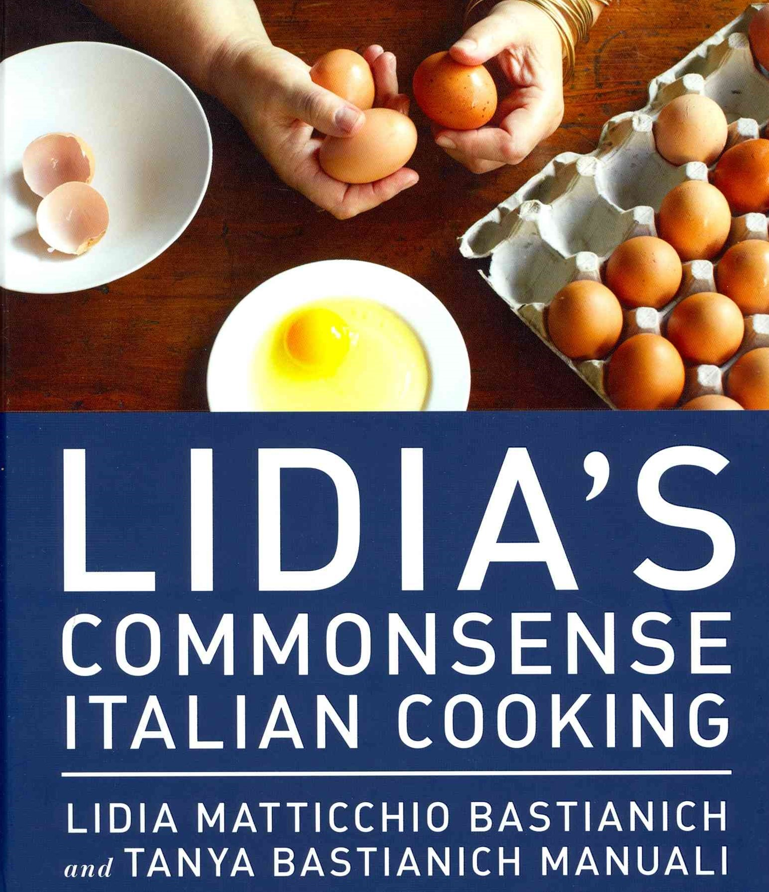 Lidia's Commonsense Italian Cooking