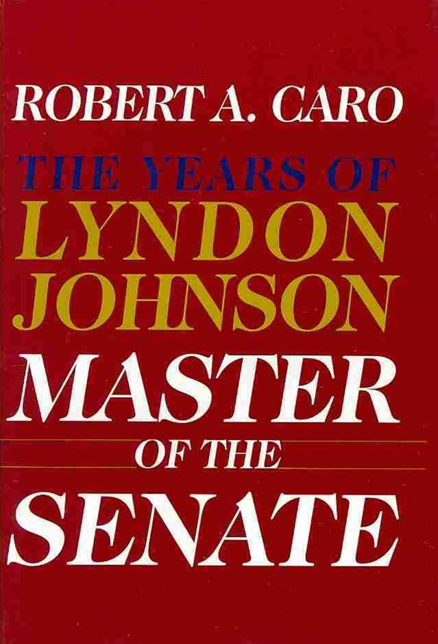 Robert A. Caro's the Years of Lyndon Johnson Set