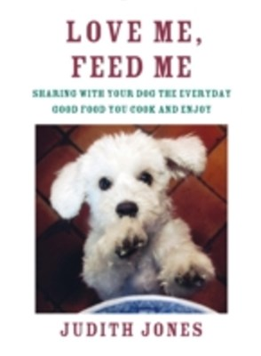 (ebook) Love Me, Feed Me