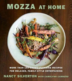 Mozza at Home by Nancy Silverton, Carolynn Carreño, Christopher Hirsheimer (9780385354325) - HardCover - Cooking European