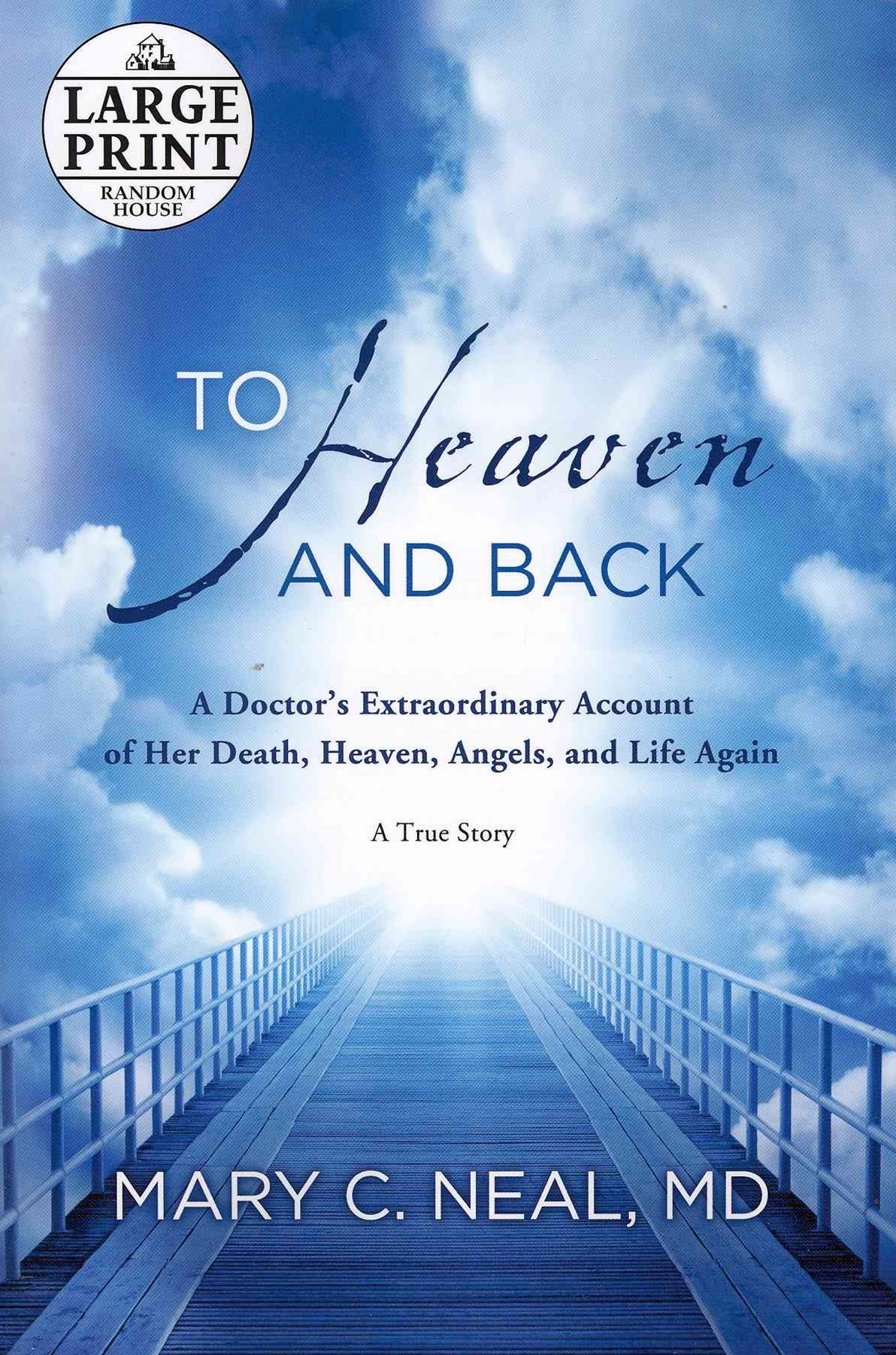 Large Print: To Heaven And Back