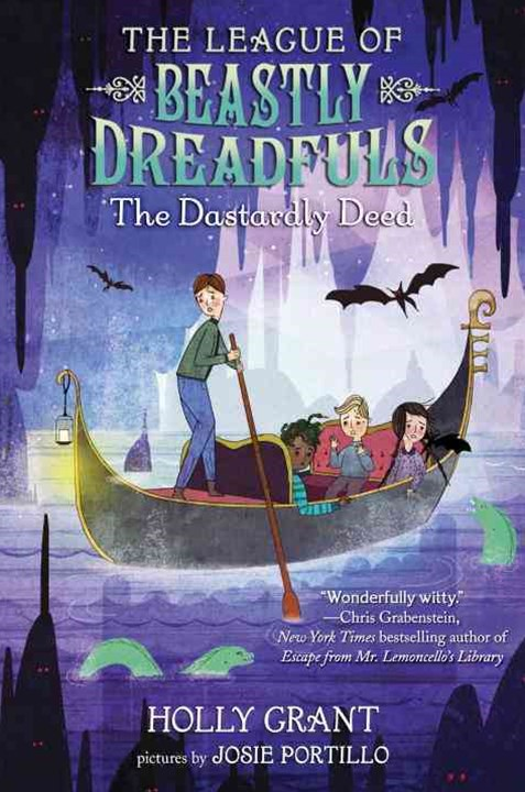 The League Of Beastly Dreadfuls Book 2 The Dastardly Deed