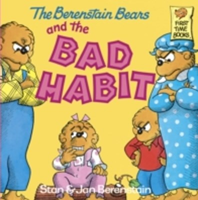 (ebook) Berenstain Bears and the Bad Habit