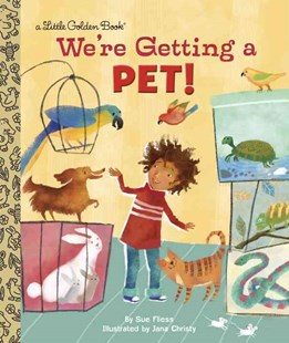 LGB We're Getting A Pet! by Sue Fliess, Jana Christy (9780385375542) - HardCover - Children's Fiction Intermediate (5-7)