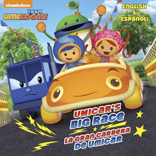 UmiCar's Big Race/la Gran Carrera de UmiCar (Team Umizoomi) by Yuliana Gomez, Brian L. Perkins, Dave Aikins (9780385384377) - PaperBack - Children's Fiction Intermediate (5-7)