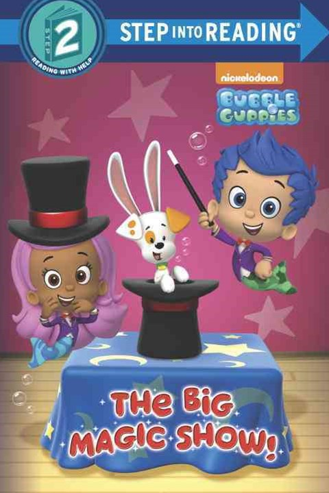 The Big Magic Show! (Bubble Guppies)