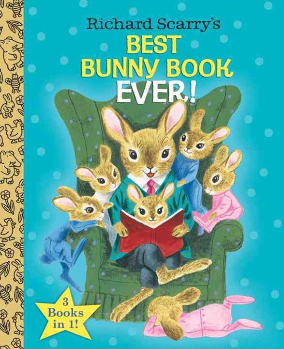 Richard Scarry's Best Bunny Book Ever!